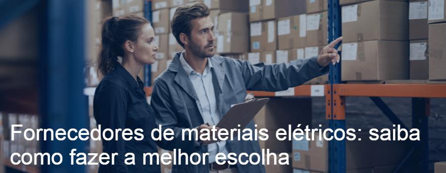 Fornecedores de materiais elétricos